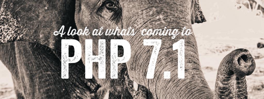 PHP 7.1 : Bilan un an après la sortie de PHP 7.0